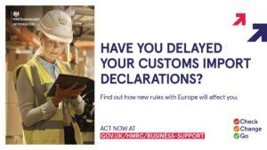 delayed import customs declarations